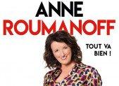 Spectacle Anne Roumanoff : TOUT VA BIEN !